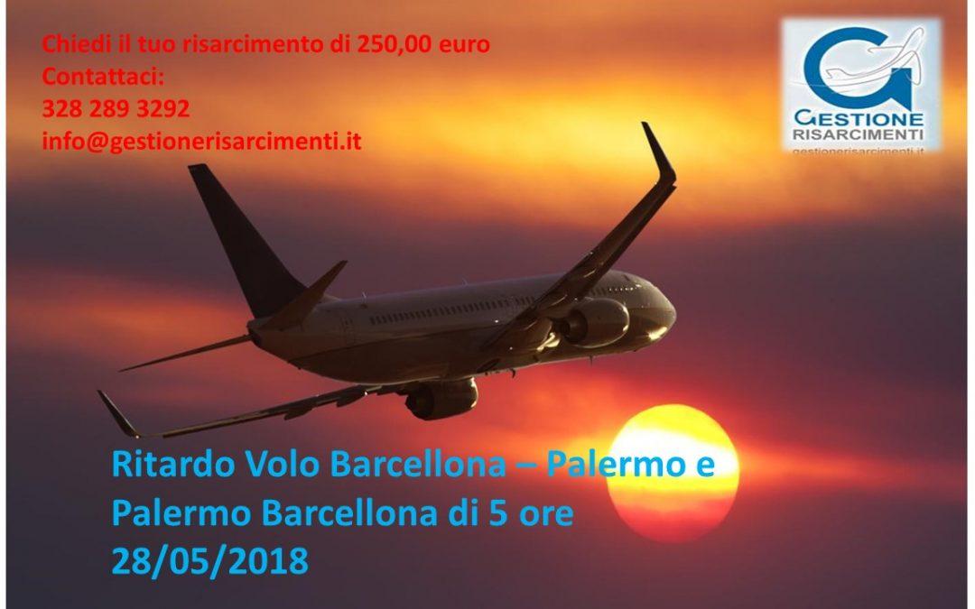Ritardo di 5 ore volo Palermo – Barcellona