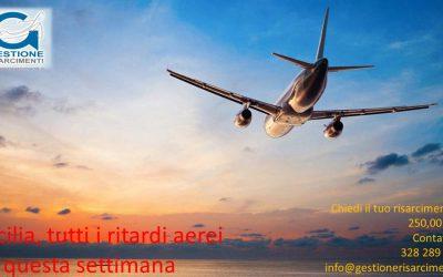 Tutti i ritardi aerei da e per la Sicilia di questa settimana